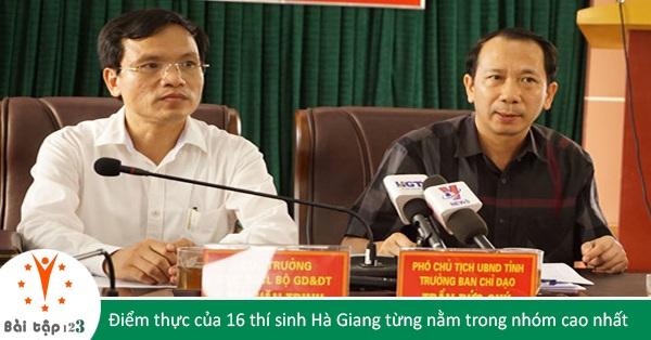 Điểm thực của 16 thí sinh Hà Giang từng nằm trong nhóm cao nhất khối A1