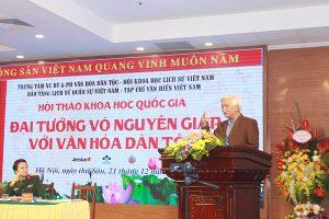 Hội thảo khoa học Quốc gia 'Đại tướng Võ Nguyên Giáp với văn hóa dân tộc' thành công vang dội