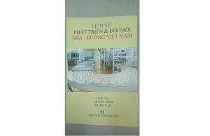 Ra mắt tập sách 'Lịch sử phát triển và đổi mới mía đường Việt Nam'
