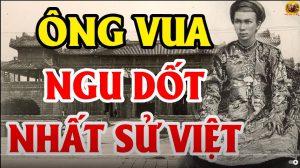 Bất Ngờ Về Những CÁI NHẤT Của Các Vị Vua Triều Nguyễn