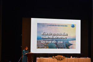 Giới thiệu đề án 'Xây dựng Đà Nẵng – thành phố môi trường' giai đoạn 2021 -2030 và Chương trình Đại nhạc hội 'Thế giới nước'
