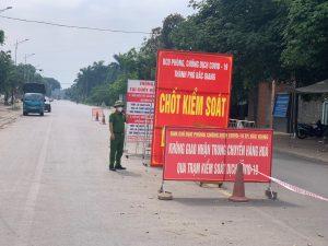 Việt Yên ( Bắc Giang):  Kiểm soát chặt người và phương tiện đi qua chốt kiểm dịch Covid – 19