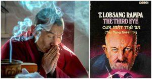 Tây Tạng huyền bí trong cuốn tự truyện về con mắt thứ ba