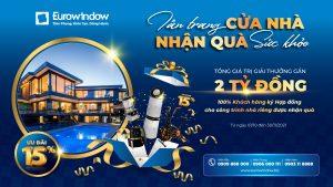 Eurowindow ưu đãi 15% cho khách hàng toàn quốc